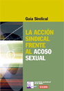 "Portada de la Guía sindical ""La acción sindical frente al acoso sexual"""