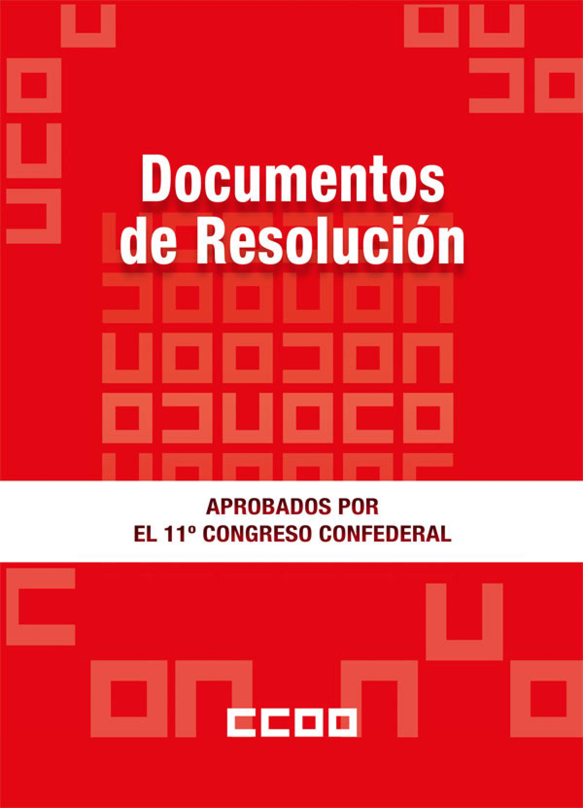 Documentos de Resolución del XI Congreso Confederal
