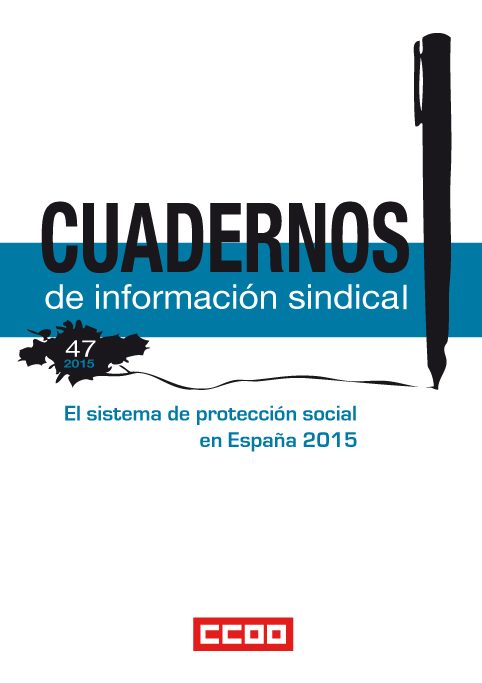 CIS nº 47: Social Protection System in Spain 2015 (executive summary)