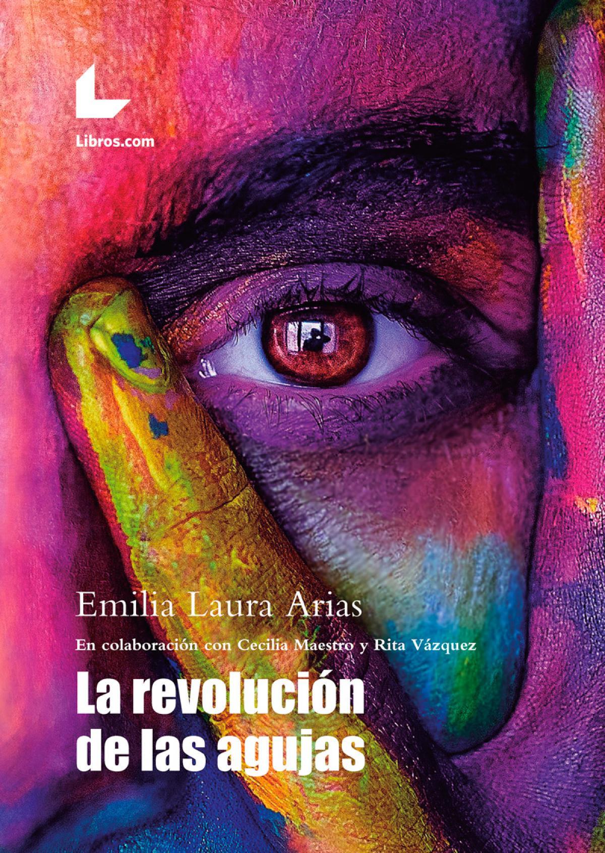 """""""La revolución de las agujas"""", de Azahara Merino"""