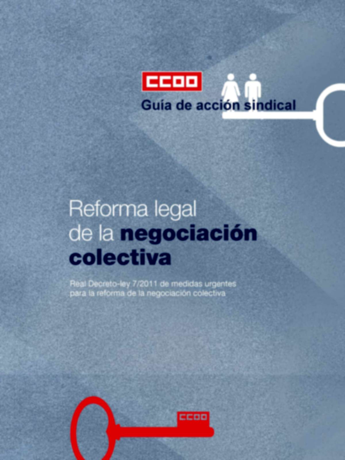 Guía de acción sindical: Reforma legal de la negociación colectiva